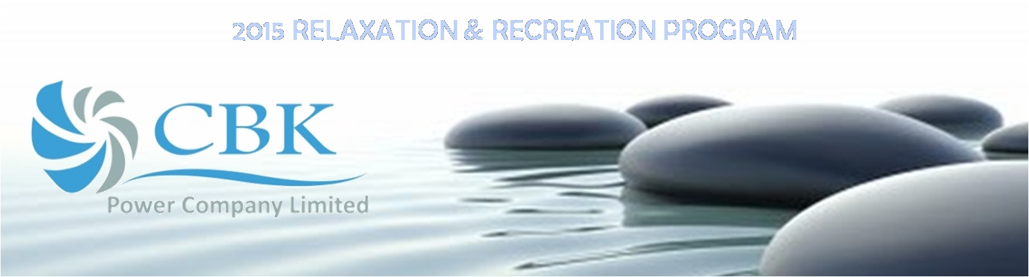RELAX and RECREATE THE CBK WAY!: R&R PROGRAM 2015